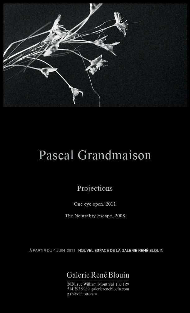 INVITATION: Pascal Grandmaison : Projections (2011)