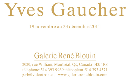 INVITATION : Yves Gaucher, (2011) Crédit photo : Richard-Max Tremblay