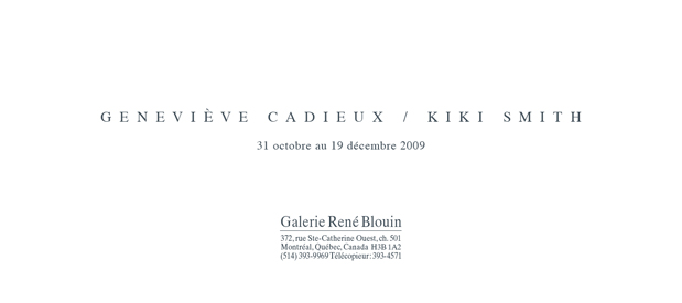 Geneviève Cadieux / Kiki Smith, INVITATION (2009) Photo: Frédéric Bouchard